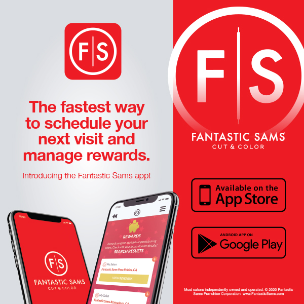 The fastest way to schedule your next visit and manage rewards. Introducing the Fantastic Sams app!