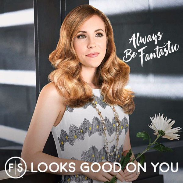 "Blonde woman in white dress holding flower with ""Always Be Fantastic"" to the right and ""FS Look Good On You"" on bottom"