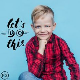 "Blonde little boy leaning on his knee with the text ""Let's do it"" on the left hand side"